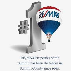 RE/MAX Properties of the Summit has been the leader in Summit County since 1990.